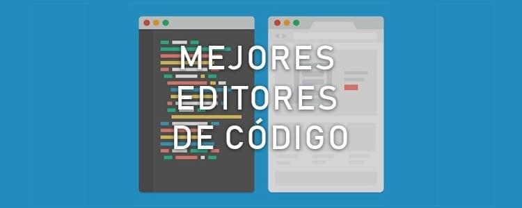 Los mejores editores de código 2018