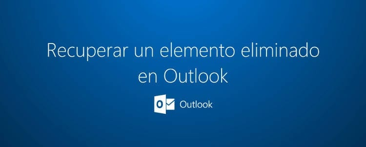 Recuperar emails eliminados de Outlook