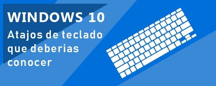 Windows 10 atajos de teclado